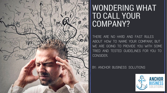 Wondering What to Call Your Company?